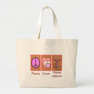 """Peace, Love, Nursing Instructor"" Gifts Jumbo Tote Bag"
