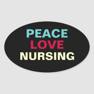 Peace Love Nursing Oval Sticker
