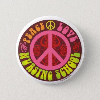 Peace, Love, Nursing School Pinback Button