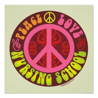 Peace, Love, Nursing School Poster
