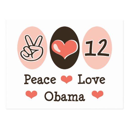 Peace Love Obama 2012 Postcard
