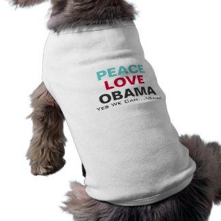 Peace Love OBAMA Campaign 2012 Dog T-Shirt