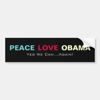 Peace Love OBAMA Campaign Bumper Sticker