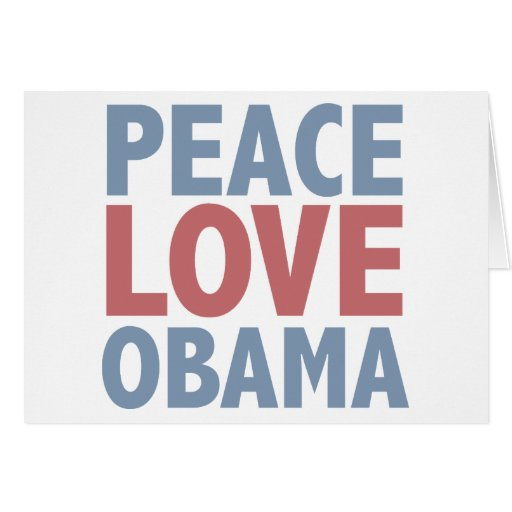 Peace Love  Obama Cards