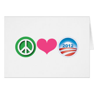 Peace, Love, Obama Greeting Card