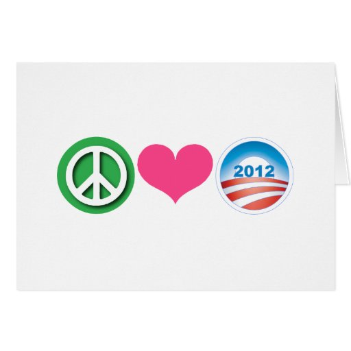 Peace, Love, Obama Greeting Cards