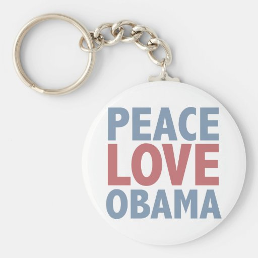 Peace Love  Obama Key Chains