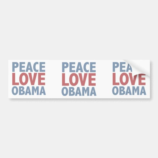 Peace Love Obama Tees and Gifts Bumper Sticker