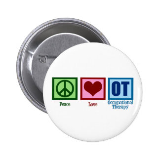 Peace Love Occupational Therapy 2 Inch Round Button