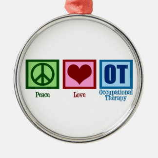 Peace Love Occupational Therapy Metal Ornament