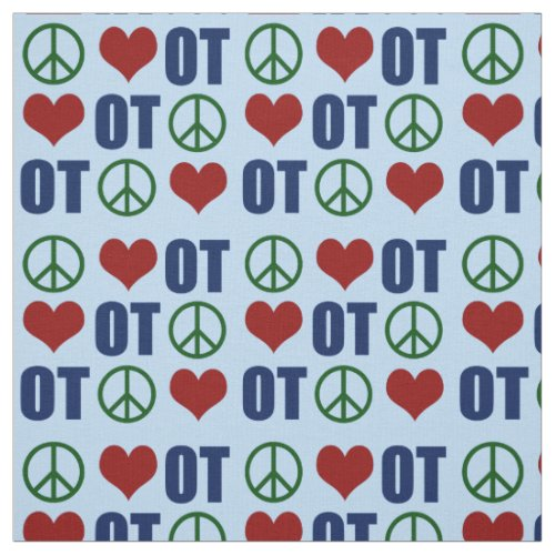 Peace Love Occupational Therapy OT Pattern Fabric