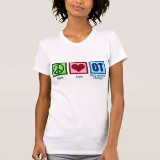 Peace Love Occupational Therapy T-Shirt