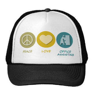 Peace Love Office Assisting Hat