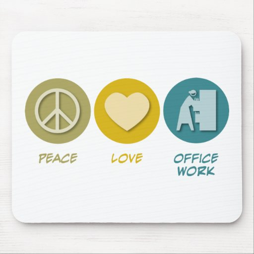 Peace Love Office Work Mouse Mats