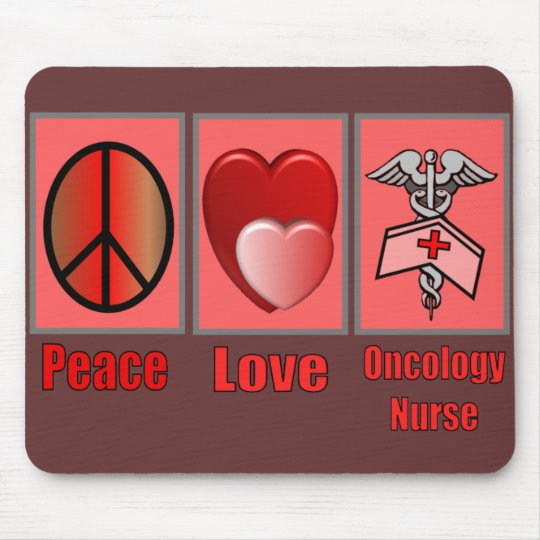 Peace Love ONCOLOGY Nurse Mouse Pad