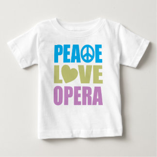 Peace Love Opera Baby T-Shirt
