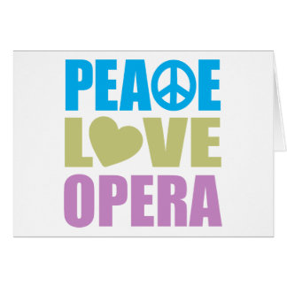 Peace Love Opera Stationery Note Card