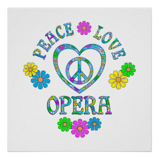 Peace Love Opera Poster