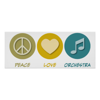 Peace Love Orchestra Poster