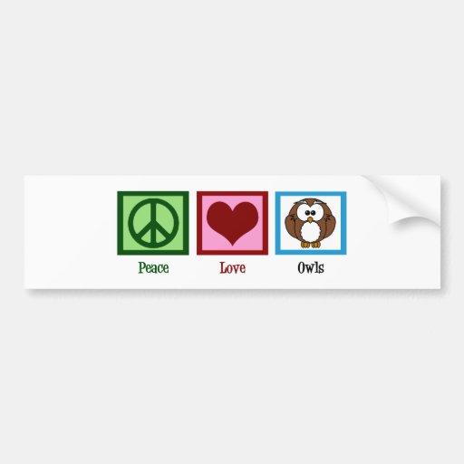 Peace Love Owls Bumper Stickers
