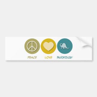 Peace Love Paleontology Bumper Stickers