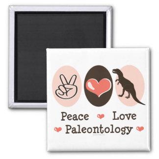 Peace Love Paleontology Magnet