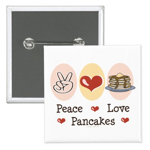 Peace Love Pancakes Button