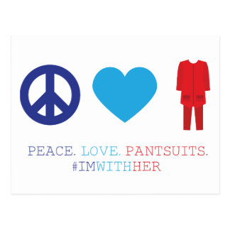 Peace. Love. Pantsuits. Postcard