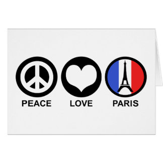Peace Love Paris Card