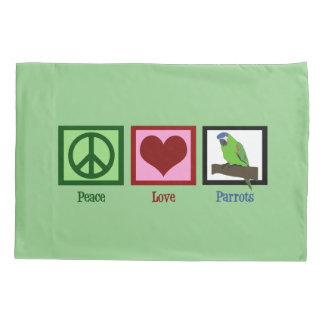 Peace Love Parrots Pillow Case