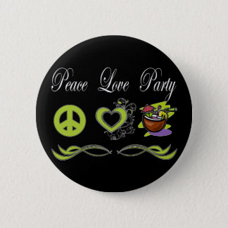 Peace Love Party Pinback Button