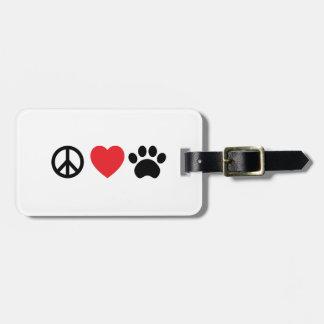 Peace Love Paw Luggage Tag