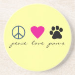 Peace Love Paws Drink Coaster