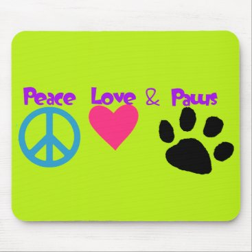 Valentines Themed Peace Love & Paws Mouse Pad