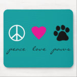 "Peace Love Paws Mouse Pad<br><div class=""desc"">Peace Sign, Heart and Paw Print This stylish Peace Love Paws product design with a peace sign, heart and paw print makes a unique gift for pet owners and animal lovers, especially dog and cat owners and lovers. Customize or Personalize the Design Buy this item as is or customize the...</div>"