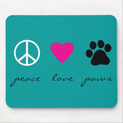 Peace Love Pawprint Mousepad