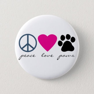 Peace Love Paws Pinback Button
