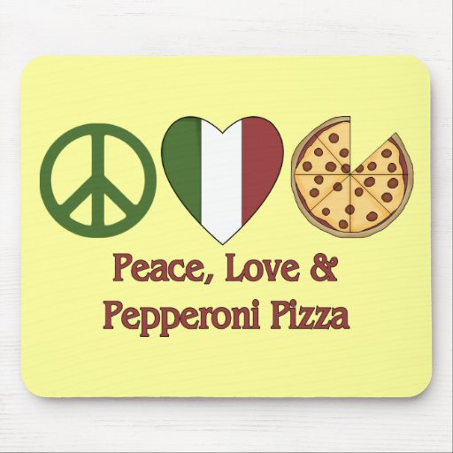 Peace, Love & Pepperoni Pizza Mouse Pad