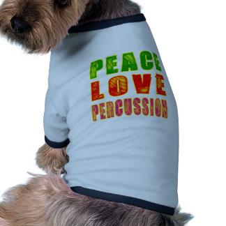 Peace Love percussion Dog Tee Shirt