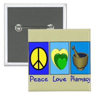Peace Love Pharmacy 2 Inch Square Button