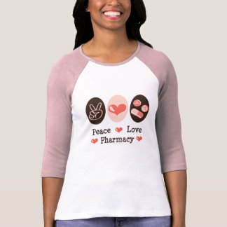 Peace Love Pharmacy Raglan T shirt