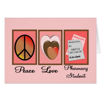 Peace Love Pharmacy Student Gifts Card
