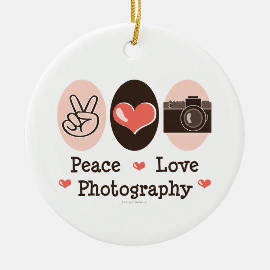 Peace Love Photography Ornament