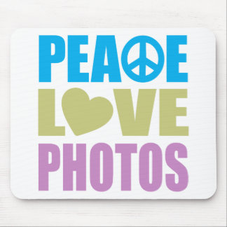 Peace Love Photos Mouse Pad