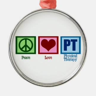 Peace Love Physical Therapist Metal Ornament