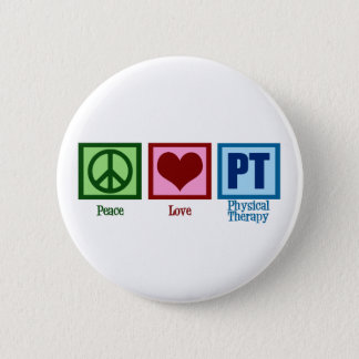 Peace Love Physical Therapist Pinback Button