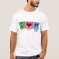 Peace Love Physical Therapist T-Shirt