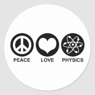 Peace Love Physics Classic Round Sticker