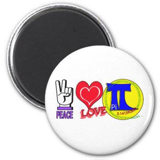 PEACE LOVE Pi 3.1415 Fridge Magnet