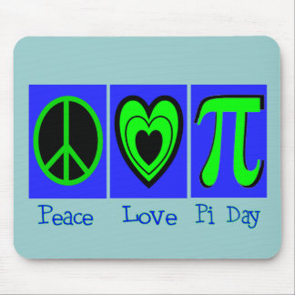 Peace Love Pi Day Mouse Pad
